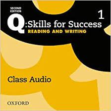 Q Skills for Success 2nd Edition Reading and Writing 1 Class Audio CDs