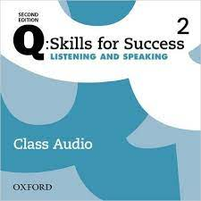 Q Skills for Success 2nd Edition Listening and Speaking 2 Class Audio CDs