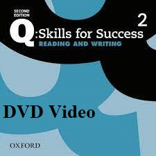 Q Skills for Success 2nd Edition Reading and Writing 2 DVD Video