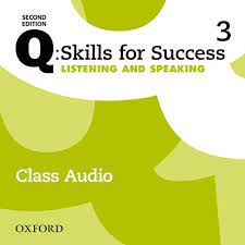 Q Skills for Success 2nd Edition Listening and Speaking 3 Class Audio CDs