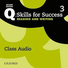 Q Skills for Success 2nd Edition Reading and Writing 3 Class Audio CDs