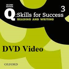 Q Skills for Success 2nd Edition Reading and Writing 3 DVD Video
