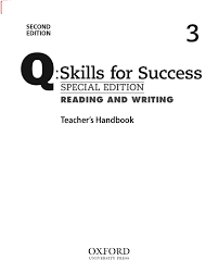 Q Skills for Success 2nd Edition Reading and Writing 3 Teacher Handbook