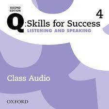 Q Skills for Success 2nd Edition Listening and Speaking 4 Class Audio CDs