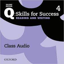 Q Skills for Success 2nd Edition Reading and Writing 4 Class Audio CDs