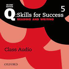Q Skills for Success 2nd Edition Reading and Writing 5 Class Audio CDs