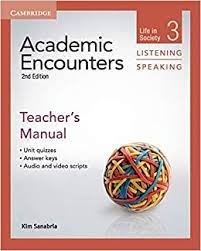 Academic Encounters 2nd Edition Listening and Speaking 3 Teacher Manual