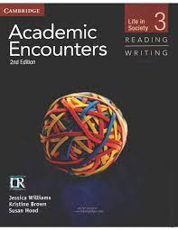 Academic Encounters 2nd Edition Reading and Writing 3 Students Book