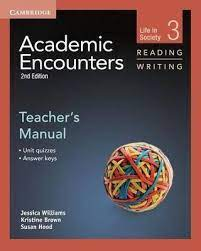 Academic Encounters 2nd Edition Reading and Writing 3 Teacher Manual