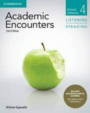 Academic Encounters 2nd Edition Listening and Speaking 4 Student Book