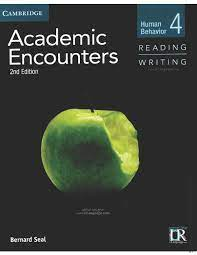 Academic Encounters 2nd Edition Reading and Writing 4 Students Book