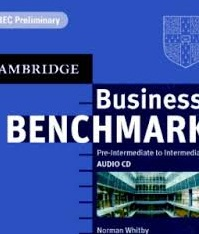 Cambridge Business Benchmark Pre-Intermediate to Intermediate BEC Preliminary Edition Class Audio CDs