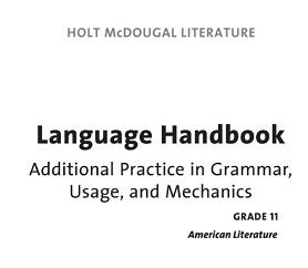 HOLT McDOUGAL LITERATURE Language Handbook Grade 11 Students