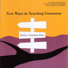 New Ways in Teaching Grammar - New Ways in TESOL Series