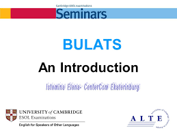 BULATS - An Introduction