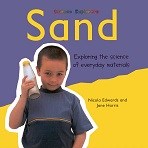 Exploring the Science of Everyday Materials - Sand