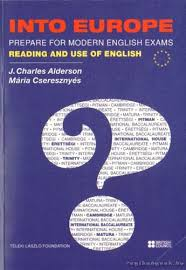 INTO EUROPE Prepare for Modern English Exams - Reading and Use of English