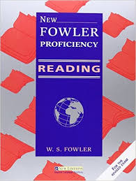 New Fowler Proficiency Reading Students Book by W S Fowler