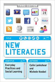 New Literacies Everyday Practices and Social Learning 3rd Edition