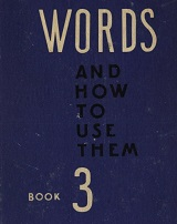 Words and How to Use Them Book 3