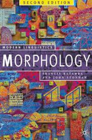 Morphology 2nd Edition - Modern Linguistics Series