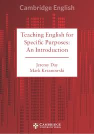 Teaching English for Specific Purposes An Introduction by Jeremy Day and Mark Krzanowski