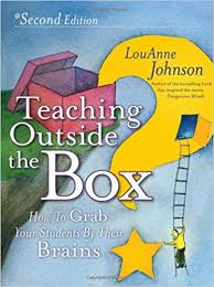 Teaching Outside the Box 2nd Edition by LouAnne Johnson
