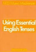 Using Essential English Tenses Intermediate Level
