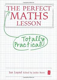 The Perfect Maths Lesson by Ian Loynd 2014