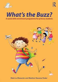 Whats the Buzz A Social Skills Enrichment Programme for Primary Students