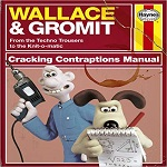 Wallace and Gromit Cracking Contraptions Manual