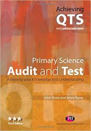 Primary Science Audit and Test 3rd Edition - Achieving QTS Series