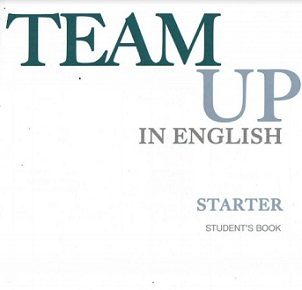 Team Up in English Starter Student Book