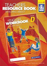 The English Workbook D Teachers Resource Book