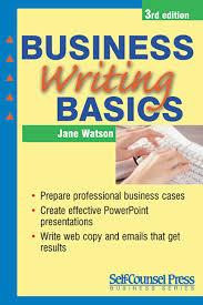 Business Writing Basics 2nd Edition by Jane Watson