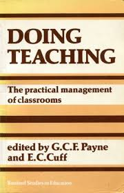 Doing Teaching Practical Management of Classrooms