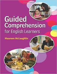 Guided Comprehension for English Learners by Maureen McLaughlin