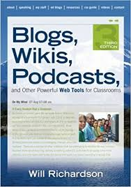 Blogs Wikis Podcasts and Other Powerful Web Tools for Classrooms 3rd Edition