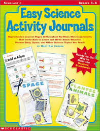 Scholastic Easy Science Activity Journals by Mary Kay Carson