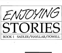 Enjoying Stories Book 1