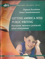 Getting America-wise Public Writing Training in Writing in the Public Sphere of Communication