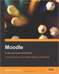 Moodle E-Learning Course Development A Complete Guide to Successful Learning Using Moodle