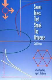 Seven Ideas that Shook the Universe 2nd Edition
