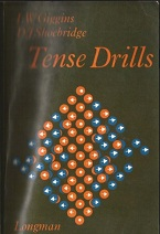 Tense Drills by IW Higgins and DJ Shoebridge