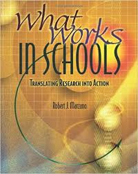 What Works in Schools (Translating Research Into Action) by Robert J Marzano
