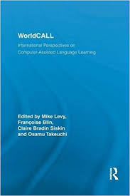 WorldCALL International Perspectives on Computer-Assisted Language Learning