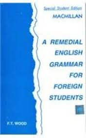 A Remedial English Grammar for Foreign Students