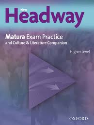 New Headway Matura Exam Practice Higher Level with Answer Key