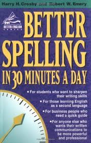 Better Spelling in 30 Minutes a Day - Better English Series - Career Press