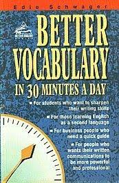 Better Vocabulary in 30 Minutes a Day - Better English Series - Career Press